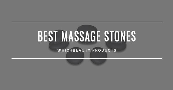 Best Massage Stones
