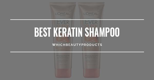 Best Keratin Shampoo